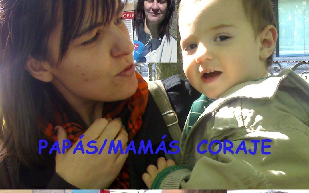 Mamás/Papás coraje…