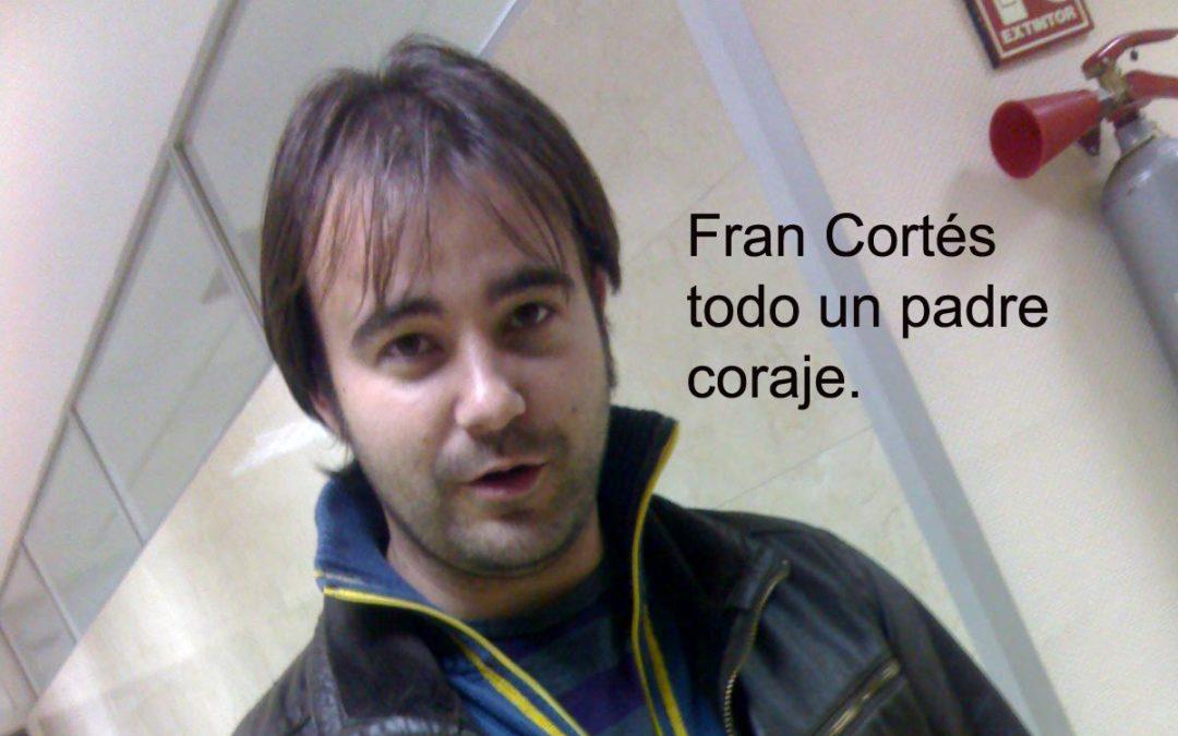 Fran Cortés ha sido de nuevo un Papá Coraje….